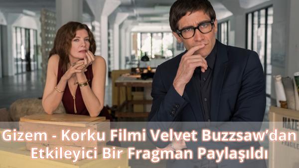 Velvet Buzzsaw Fragman İzle