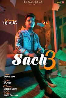 Sach 3 Lyrics - Kamal Khan