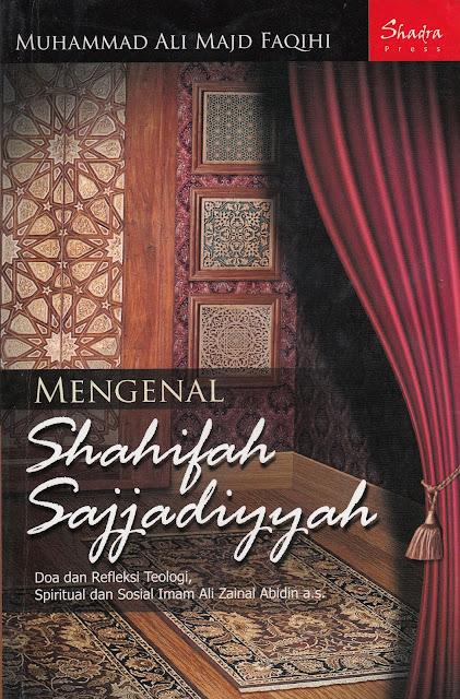 """Data dan Fakta Penyimpangan Syiah dalam Buku """"Mengenal Shahifah Sajjadiyyah"""""""