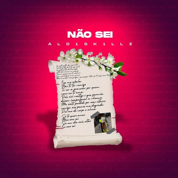 ALD1SK1LLZ - Não Sei (Rnb) [Download] - Jailson News