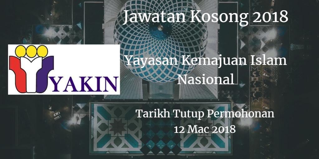 Jawatan Kosong Yayasan Kemajuan Islam Nasional 12 Mac 2018