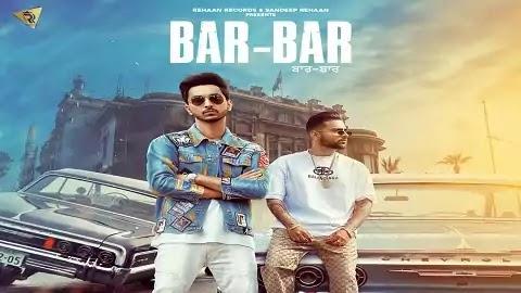 Bar-Bar Lyrics in Punjabi | Navjot, Karan Aujla
