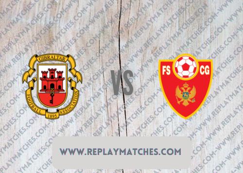 Gibraltar vs Montenegro Highlights 08 October 2021