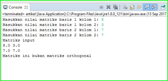 Program Java - Menentukan Matrik Orthogonal