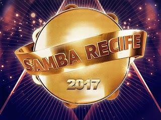 Samba Recife 2017 :Programação, Atrações ingressos