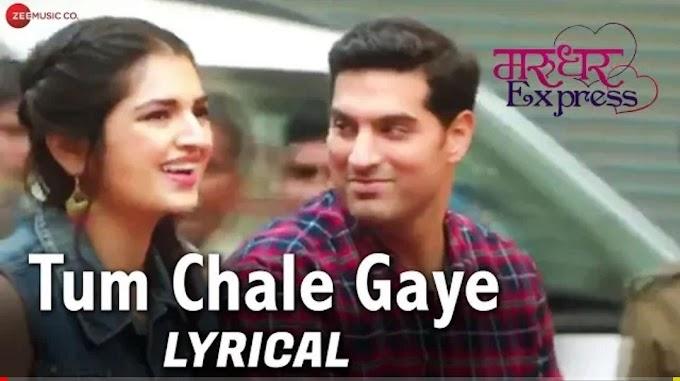 Tum Chale Gaye (LYRICS) - Yasser Desai
