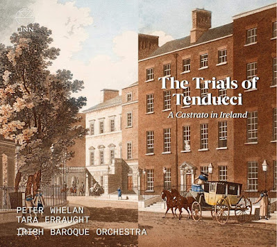 The Trials of Tenducci - van Maldere, Arne, Giordani, Fischer, JC Bach, Mozart; Tara Erraught, Irish Baroque Orchestra, Peter Whelan; Linn Records