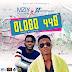 MUSIC: Mziy Bozliwin – Ologo44G ft. Dj Moremuzic