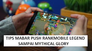 Tips Mabar Push Rank Mobile Legend Agar Bisa Sampai Mythical Glory