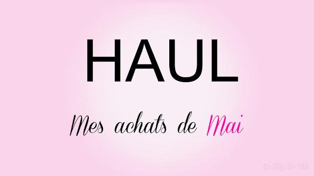 http://www.unblogdefille.fr/2020/05/haul-de-mai-mes-achats-post-confinements.html