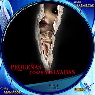 GALLETA PEQUEÑAS COSAS MALVADAS 2019[COVER BLU-RAY]