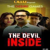 The Devil Inside (2021) Ullu Original Watch Online Movies