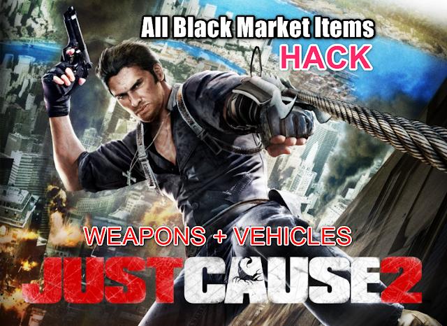 Just Cause 2 Hack | Unlock All Black Market Items ...