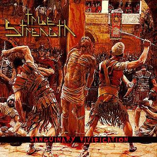 """Το album των True Strength """"Sanguinary Vivification"""""""