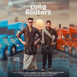 Long Routerz Lyrics - DSB