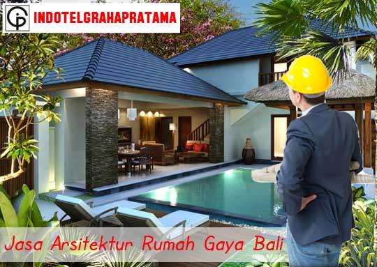 Jasa Arsitektur Rumah Gaya Bali