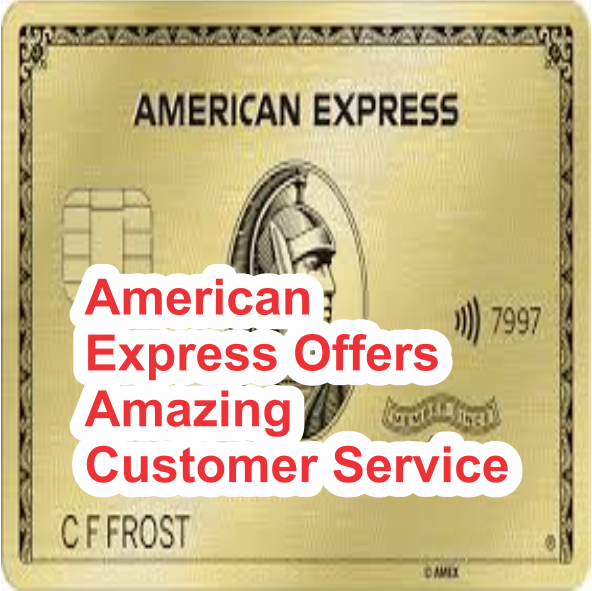 American Express Offers Amazing Customer Service