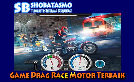 7 Game Drag Race Motor Terbaik Tahun 2020