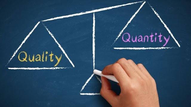 Kualitas atau Kuantitas?