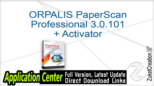 ORPALIS PaperScan Professional 3.0.101 + Activator