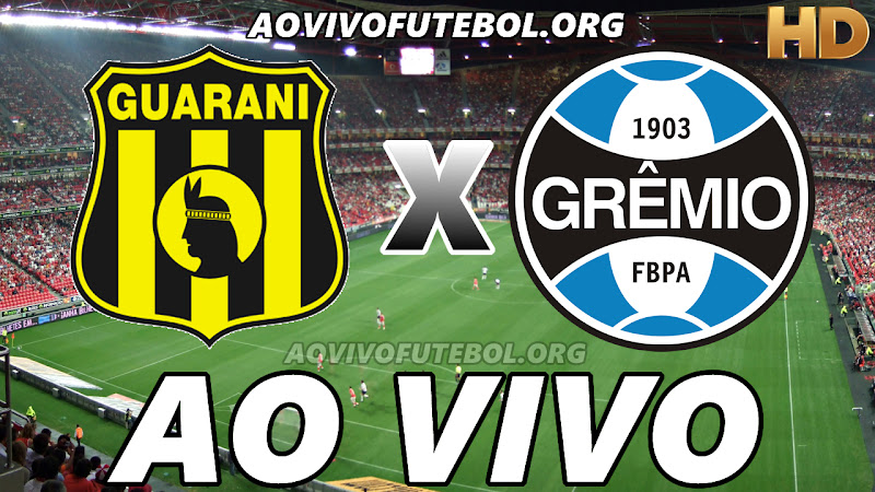 Guarani-PAR x Grêmio Ao Vivo HD Online