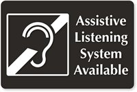 Sign with symbol and wording Assistive Listening System Available