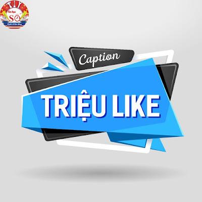 CACH VIET NHUNG CAPTION TRIEU LIKE TREN FACEBOOK