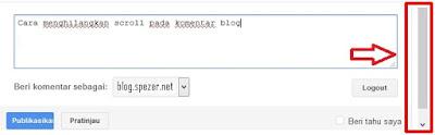 Cara menghilangkan Scroll Pada Kolom Komentar Blog