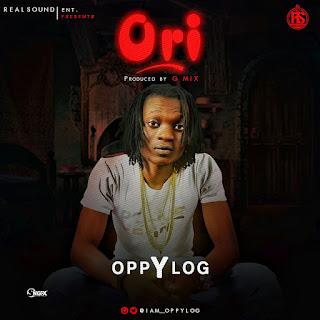 DOWNLOAD MUSIC: Oppylog - Ori Mi