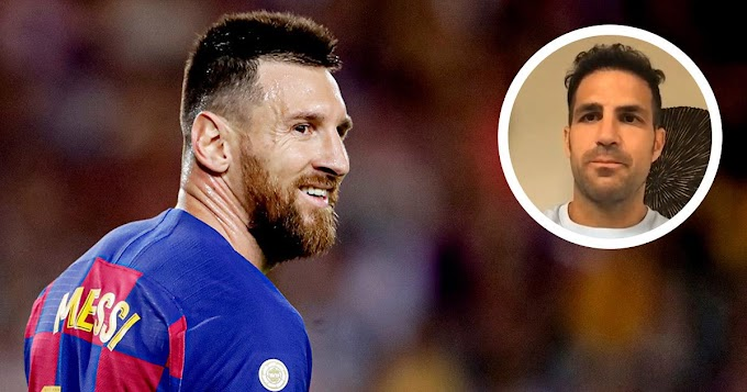 Fabregas doesn't see  Messi leaving Camp Nou: 'Barcelona is his home'