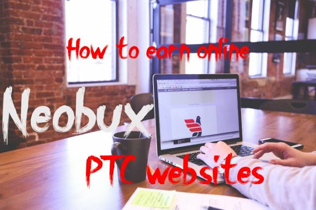 How can one earn from the Neobux and PTC websites in india?