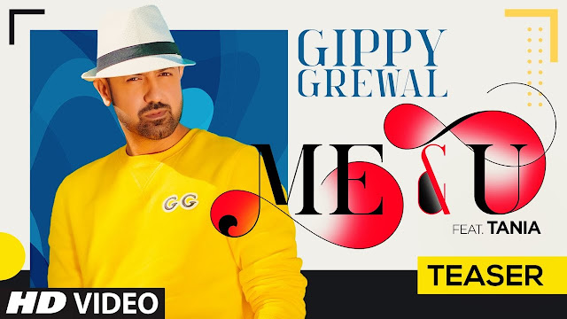 Me & U Lyrics - Gippy Grewal
