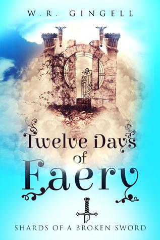 Twelve Days of Fairy (W.R. Gingell)