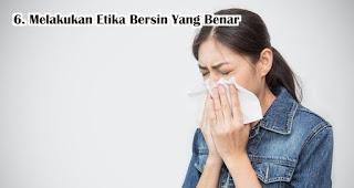 Melakukan Etika Bersin Yang Benar Agar Tidak Terinfeksi Virus Corona