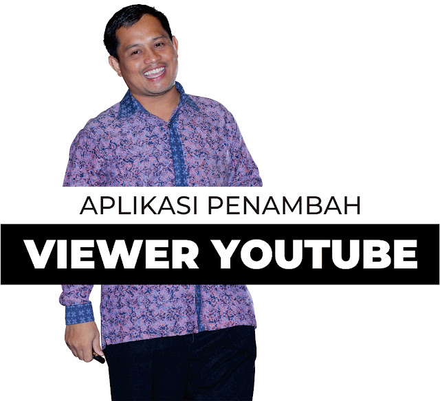 Aplikasi Penambah Viewer Youtube yang Aman, Tips Rahasia Bagi Youtuber