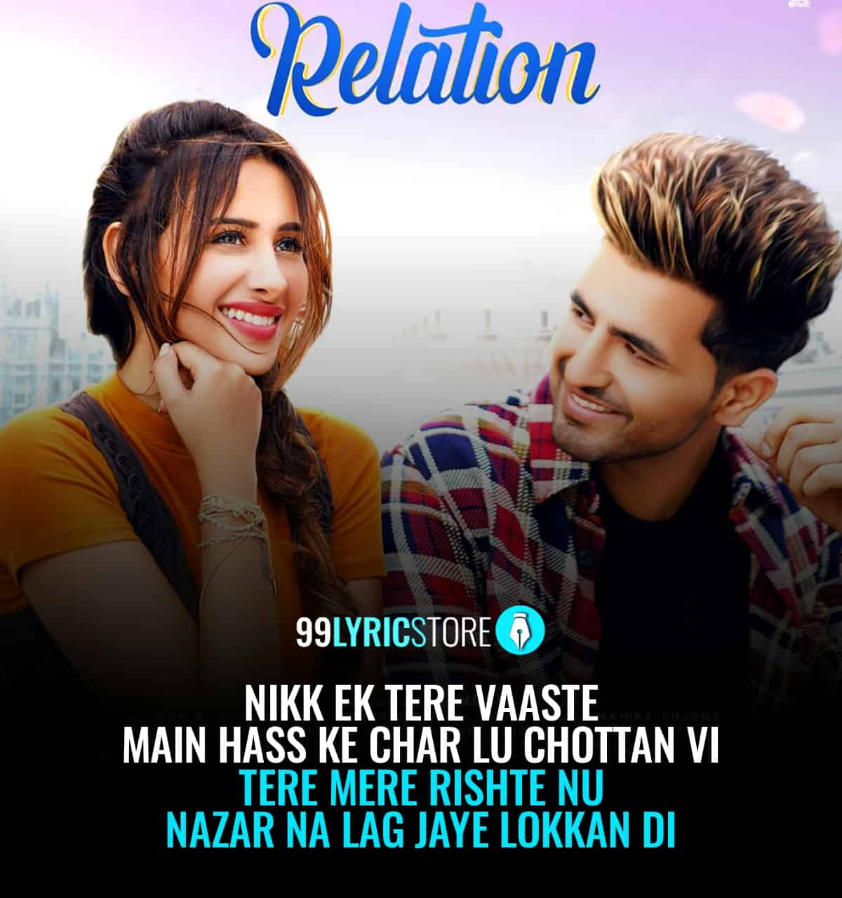 Relation Lyrics Punjabi song sung by Nikk ft. Mahira Sharma