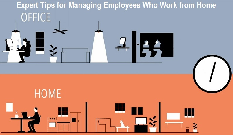 Managing Employees Who Work from Home
