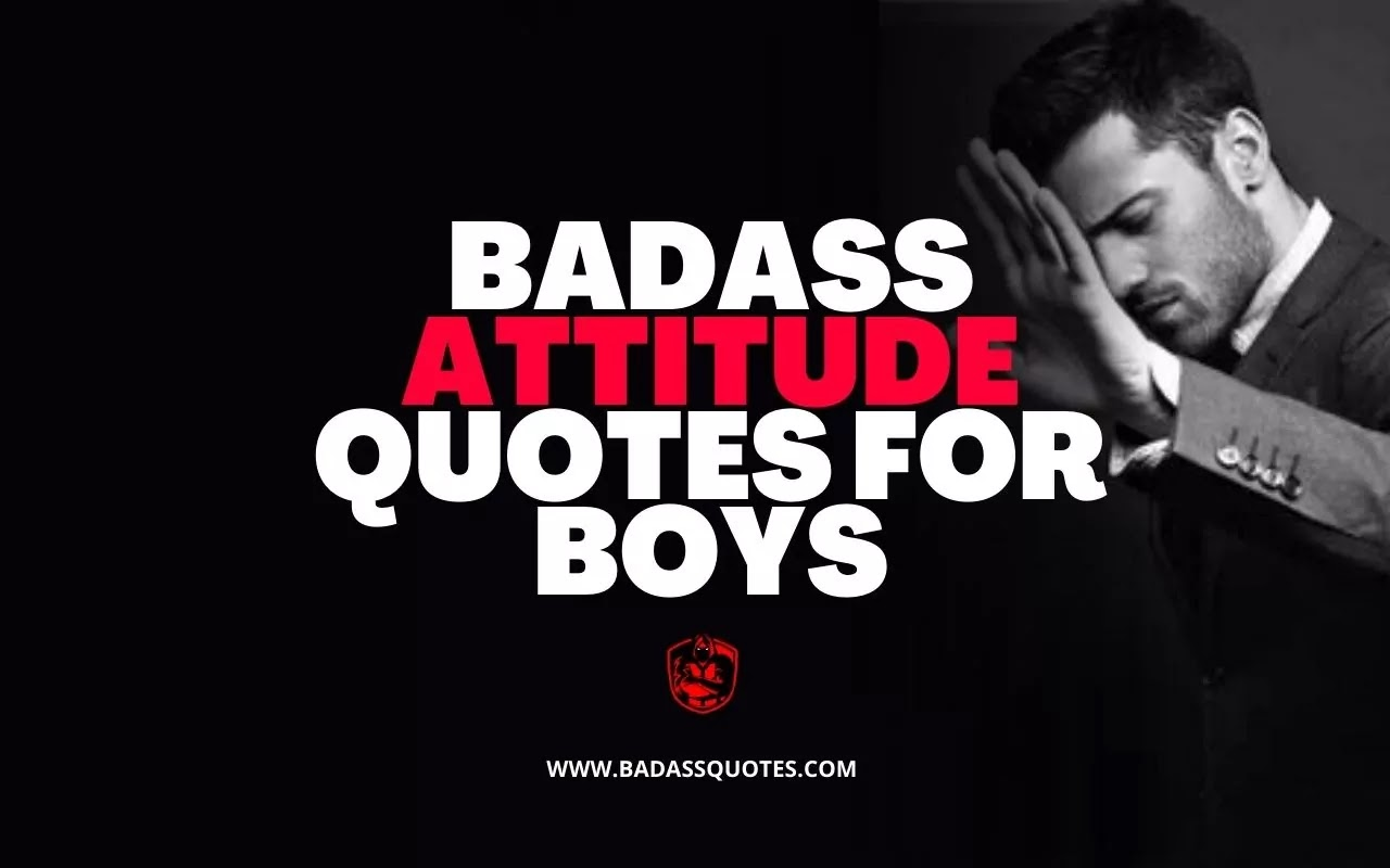 Attitude Quotes, Attitude Status, Attitude Quotes for Boys