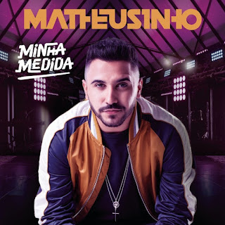 Matheusinho - Minha medida