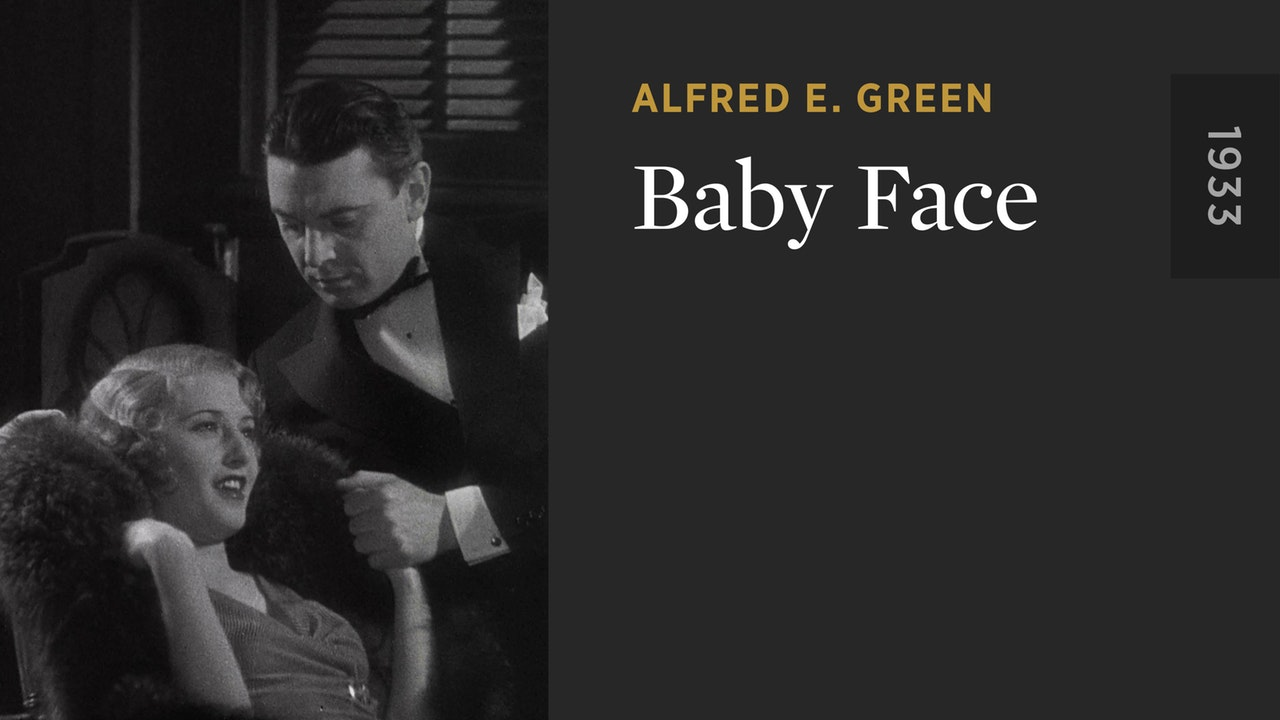 Criterion Confessions: BABY FACE - CRITERION CHANNEL