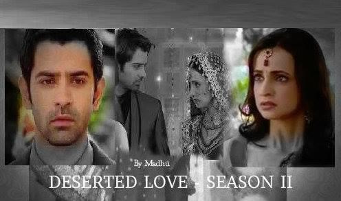Madhu Fan Fictions: Deserted Love - Season 2