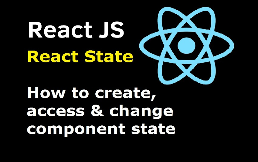 React State - How to create, access and change react State
