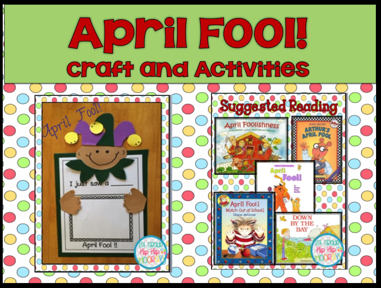 1st Grade Hip Hip Hooray April Fools Day