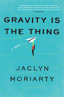 Review of Gravity Is the Thing by Jaclyn Moriarty
