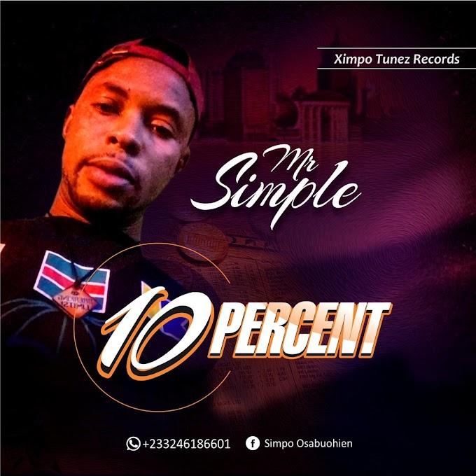Music: Mr Simple - 10 Percent