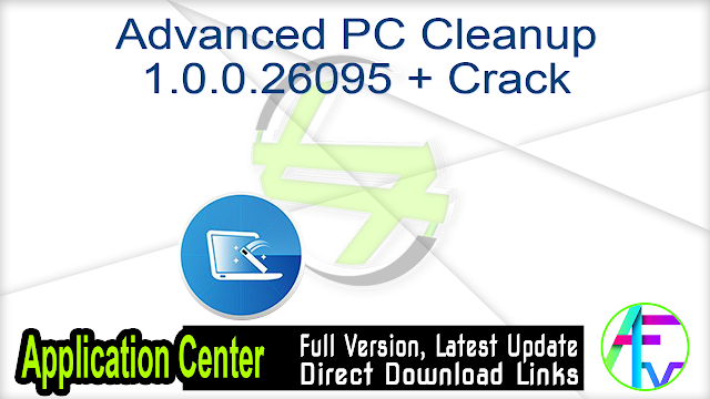 Advanced PC Cleanup 1.0.0.26095 + Crack