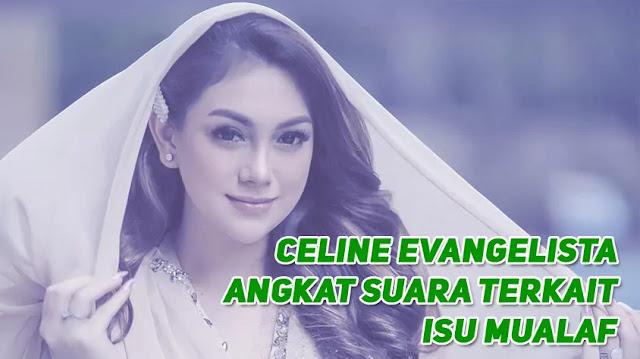 Celine Evangelista Mualaf