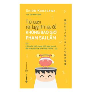 Thói Quen Rèn Luyện Trí Não Để Không Bao Giờ Phạm Sai Lầm ebook PDF EPUB AWZ3 PRC MOBI