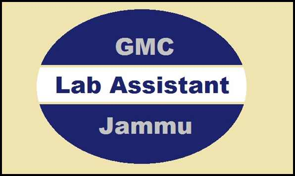 [J&K] 30 New Vacancies of Lab Assistant in Government Medical College Jammu (GMC): Check Eligibility Criteria