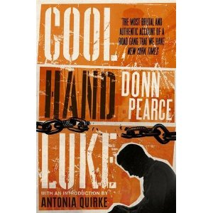 Cool Hand Luke by Donn Pearce